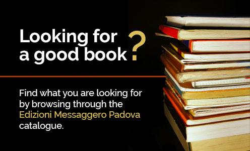 Check the Edizioni Messaggero Padova Catalogue